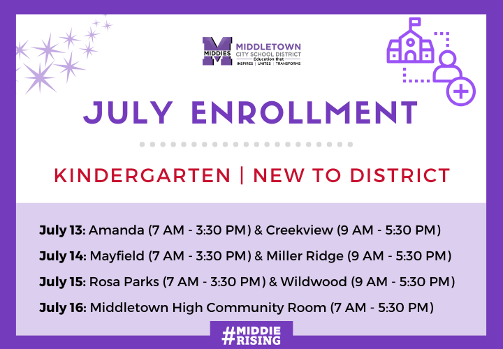 July Enrollment Dates